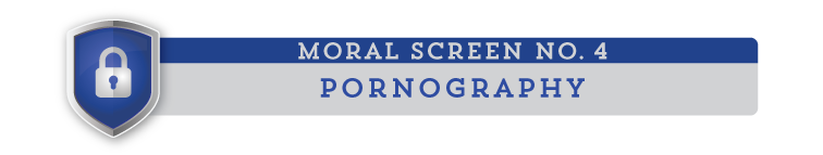 moral screen 4: Pornography